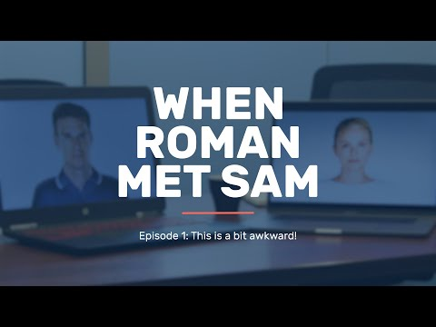 When Roman Met Sam | Ep 1: This is a bit awkward!