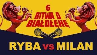 RYBA vs MILAN  Bitwa o Białołękę  Freestyle Battle