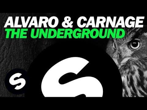 ALVARO & CARNAGE - The Underground (Original Mix)
