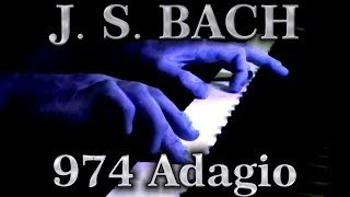 Johann Sebastian BACH: Adagio, BWV 974