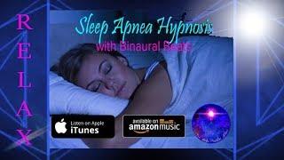 Sleep Apnea Hypnosis with Binaural Beats