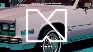 Laidback Luke feat Good Grip - Rocking with the Best 2007