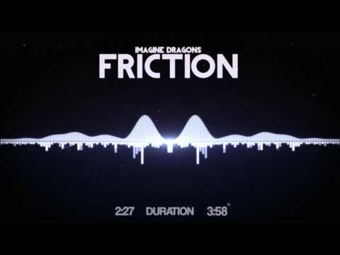 Imagine Dragons - Friction