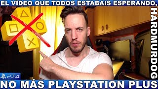 ¡¡¡NO MÁS PS PLUS!!!