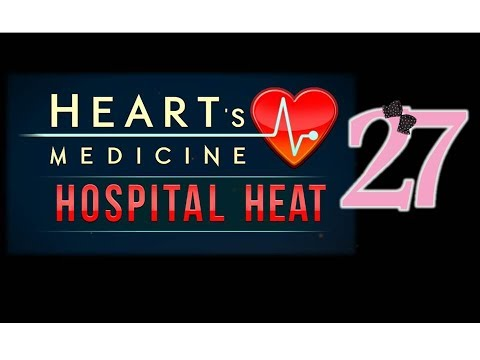 Heart's Medicine 3: Hospital Heat - Ep27 - w/Wardfire