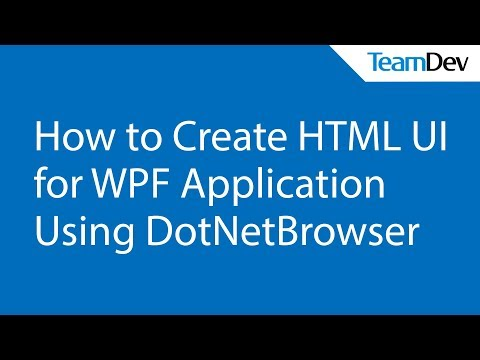 How to Create HTML UI for WPF Application Using DotNetBrowser