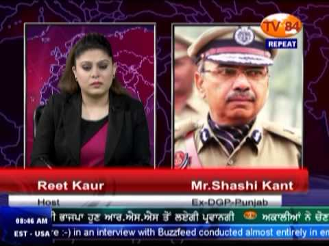 TV84 News 2/16/2015 Interview with Shashi Kant (Ex.DGP Punjab) on Drugs Issue in Punjab