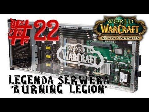"World of Warcraft ""Legenda serwera Burning Legion"""