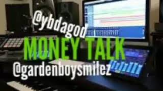 Garden Boy Smilez X YB Da God| Money Talk (Prod.by Lil brodi)