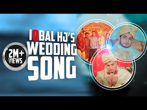 Iqbal's wedding Theme song   বিয়ের গান   HD