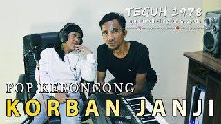 Korban Janji style Pop Keroncong