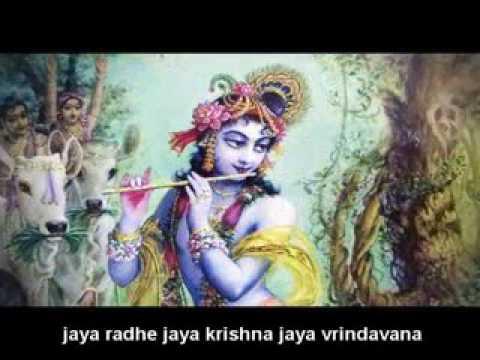 Jaya radhe jaya krishna jaya vrindaban