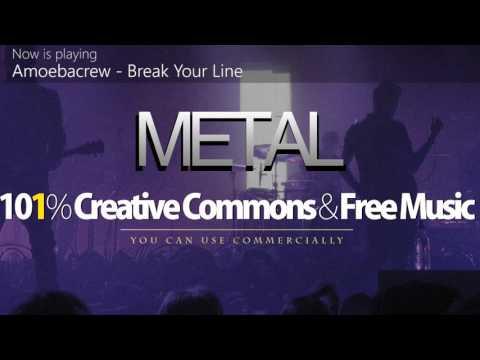 Amoebacrew - Break Your Line | Metal [101% Creative Commons Music]