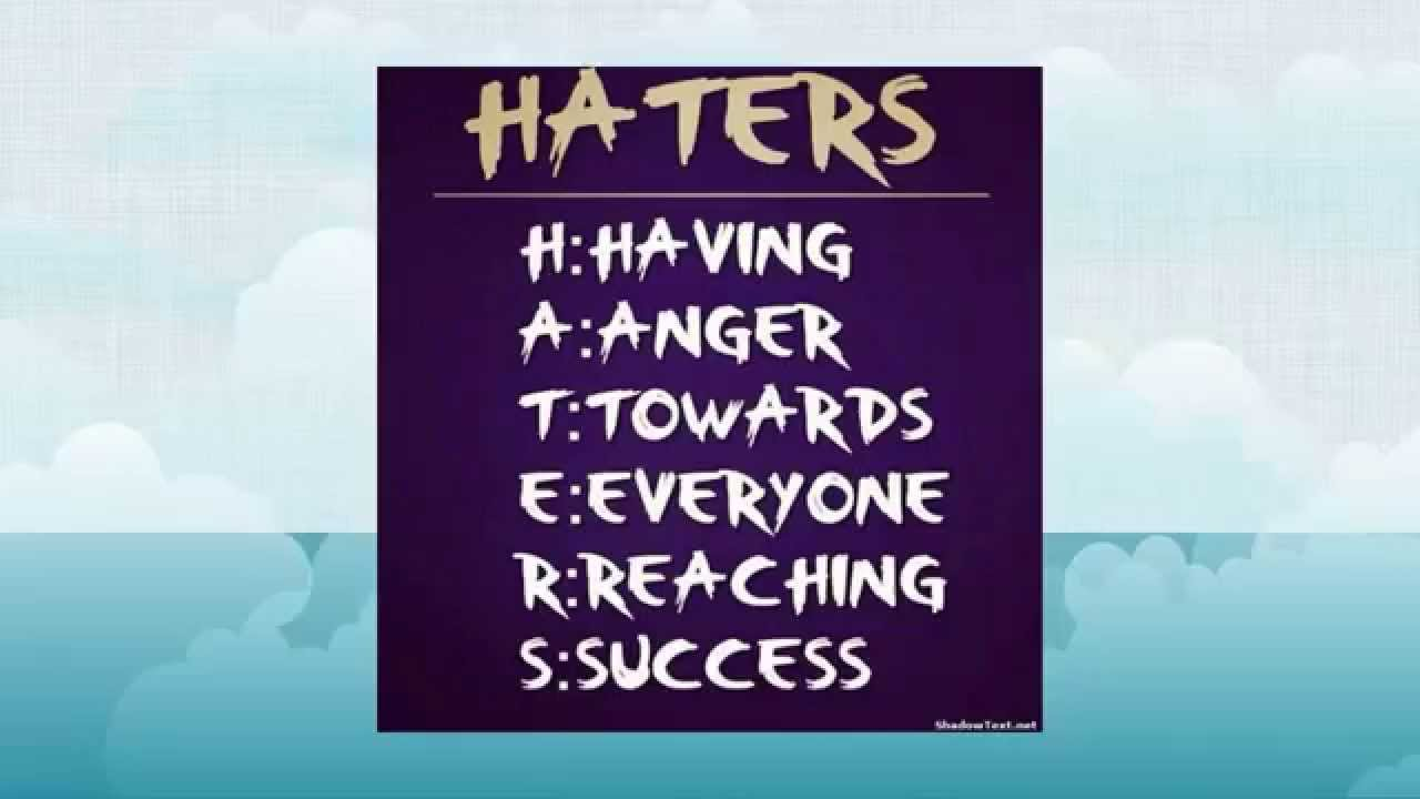 Haters Top 12 Inspirational Quotes Youtube