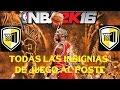 NBA 2K16 - COMO CONSEGUIR TODAS LAS INSIGNIAS - JU