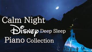 Коллекция фортепиано Disney Calm Night для глубокого сна и успокоения(без рекламы в середине ролика)