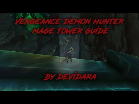 Vengeance demon hunter mage tower guide
