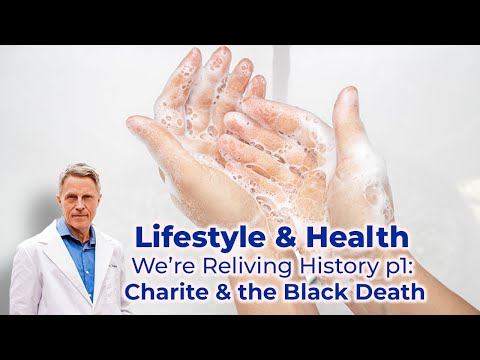 Lifestyle & Health- We're Reliving History part 1: Charite & the Black Death- FORD BREWER