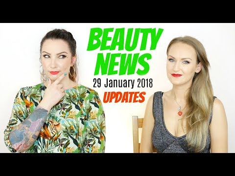 BEAUTY NEWS - Updates | 29 January 2018