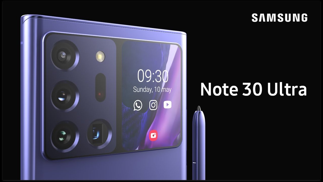 Samsung Galaxy Note 30 Ultra Trailer Concept Introduction