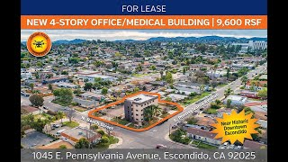 New Four Story Office / Medical Building | 9,600 RSF | Escondido
