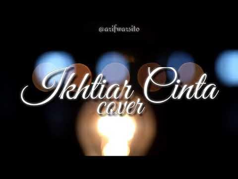 Ikhtiar Cinta (cover) [OST Teman ke Surga]