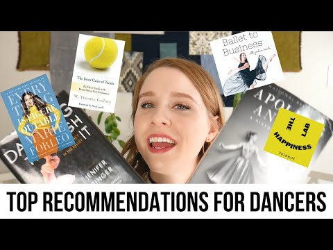 Books, Podcasts, & Videos EVERY DANCER Needs to Know About in 2021(top recommendations)