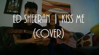 @JAYniesta @EdSheeran   Kiss Me   Cover
