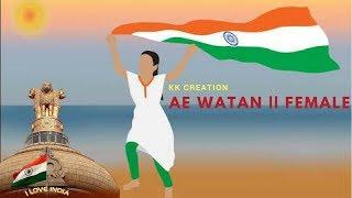 Ae Watan - femenina    WhatsApp   Estado  Amor Animadas canción