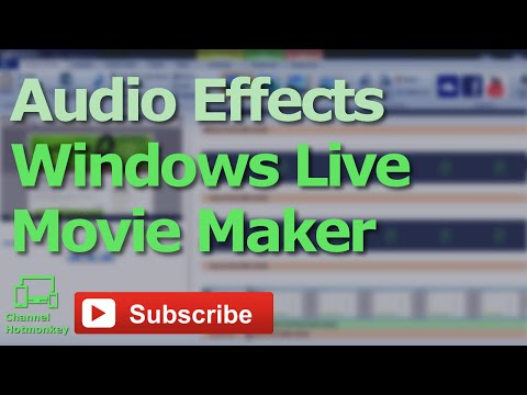 Audio Effects And Multiple Audio Layers In Windows Live Movie Maker