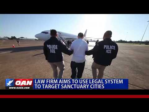 Law Firm Aims to Use Legal System to Target Sanctuary Cities