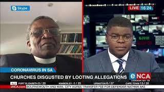 Churches disgusted by looting allegations