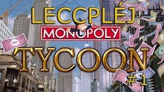 Leccpléj Monopoly Tycoon - 1. rész: A felvásárolt hentesbolt