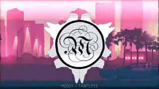 Moody - Taintless