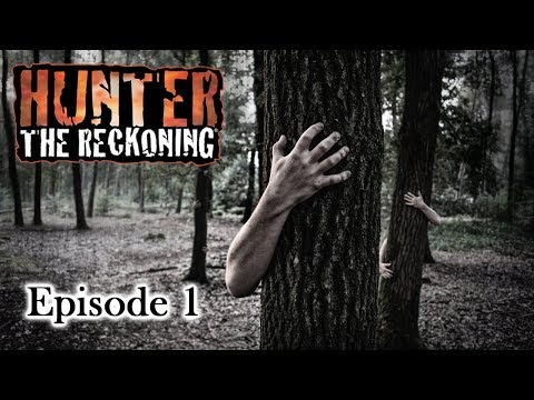 Hunter: The Reckoning - the Land Between - Episode 1