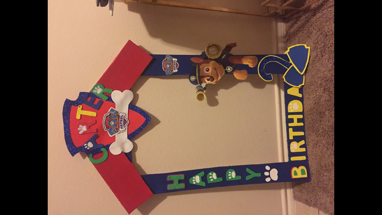 DIY (Party frame) Paw Patrol - YouTube