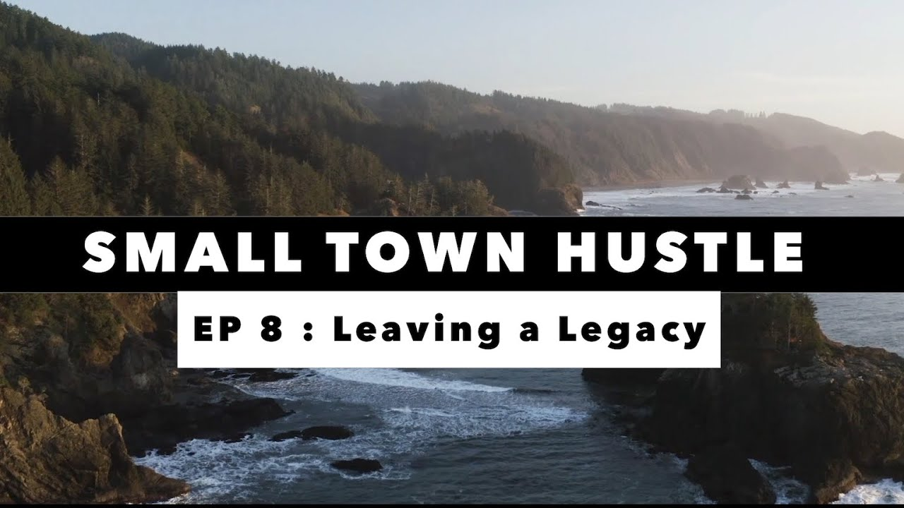 Small Town Hustle | EP 8 | FINALE: Leaving a Legacy