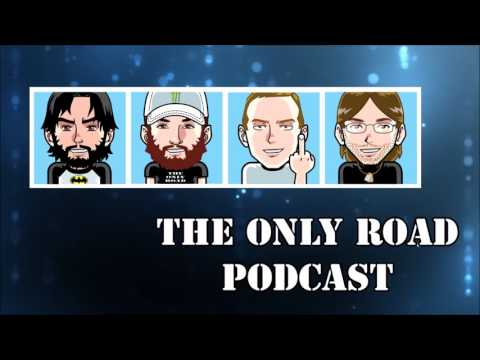 The Only Road Podcast - Episode 018 (feat.  Wild One & Bojangles)