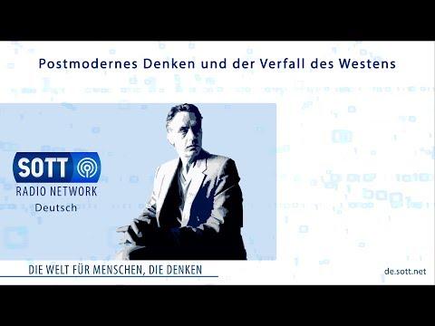 Sott Radio Deutsch: Postmodernes Denken und der Verfall des Westens