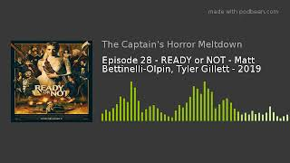 Episode 28 - READY or NOT - Matt Bettinelli-Olpin, Tyler Gillett - 2019