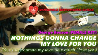 Nothings Gonna Change My Love For You FEMALE KEY Instrumental guitar karaoke cover with lyrics