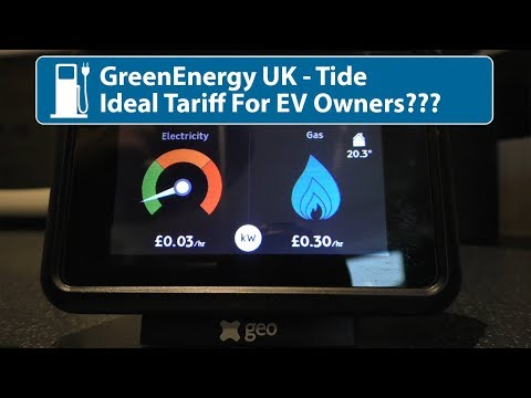 GreenEnergy UK - Tide Tariff (Ideal For EV Owners?)