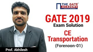 GATE 2019 Answer Key - Video Solution for Civil Engineering (Forenoon) | Transportation - 01