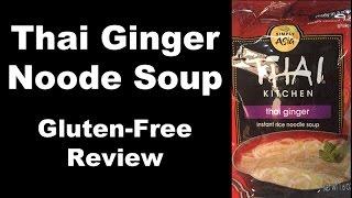Gluten Free Thai Ginger Noodle Soup - Thai Kitchen