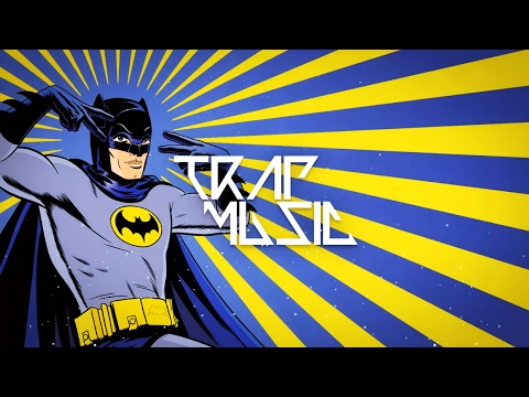 Batman Theme Song RemixManiacs Trap Remix