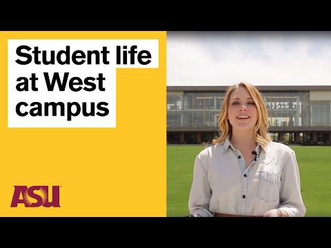 Campus Life At ASU West Campus: Arizona State University