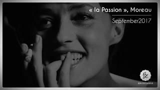 Bon Entendeur : la Passion, Moreau, September 2017