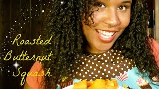 Roasted Butternut Squash || Easy Eats