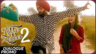 Dialogue Promo   NIKKA ZAILDAR 2 | AMMY VIRK | 22 09 2017 | Latest Punjabi Movie 2017 | Lokdhun
