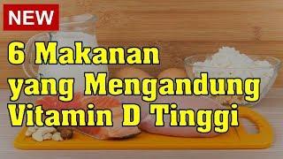 6 Makanan yang Mengandung Vitamin D Tinggi